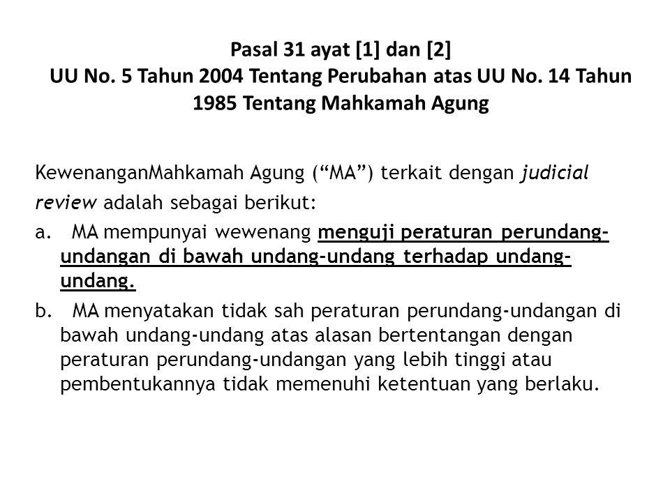 Pasal 31 ayat [1] dan [2] UU No